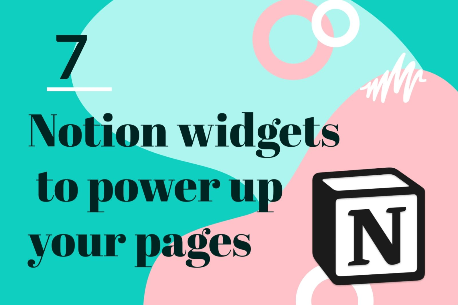 7 Notion widgets to power up your pages